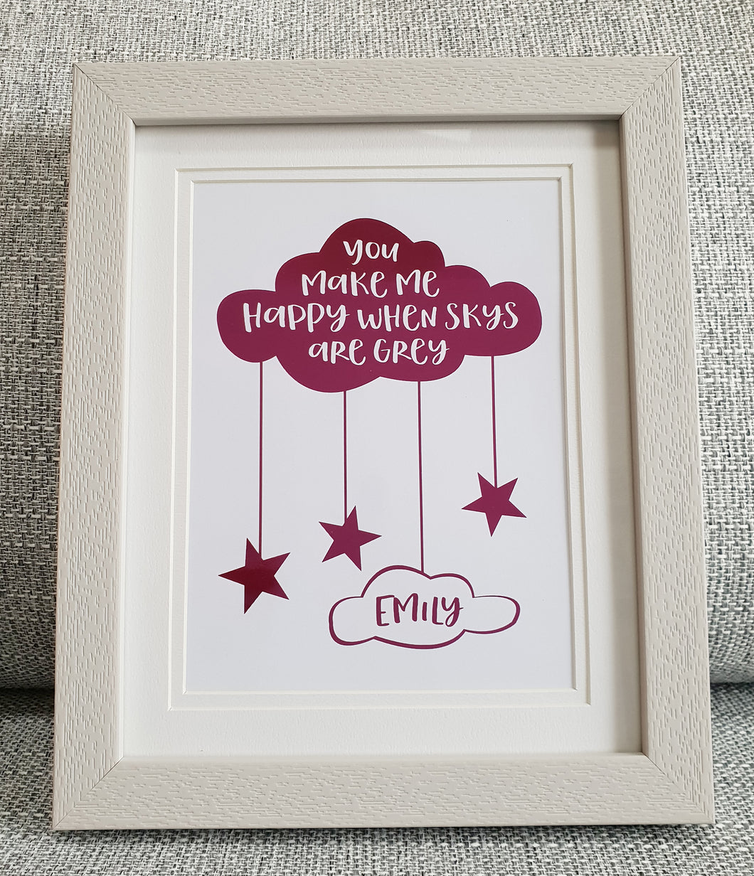 Cloud - You make me happy - Personalised Foil print