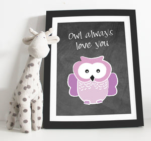 Owl always love you print - Chalk board style