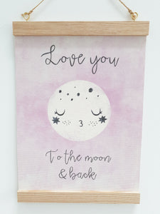 Love you to the moon canvas print with wooden hanger - Moon nursery accessory - Moon bedroom accessory - Wooden Print hanger -  Pink nursery