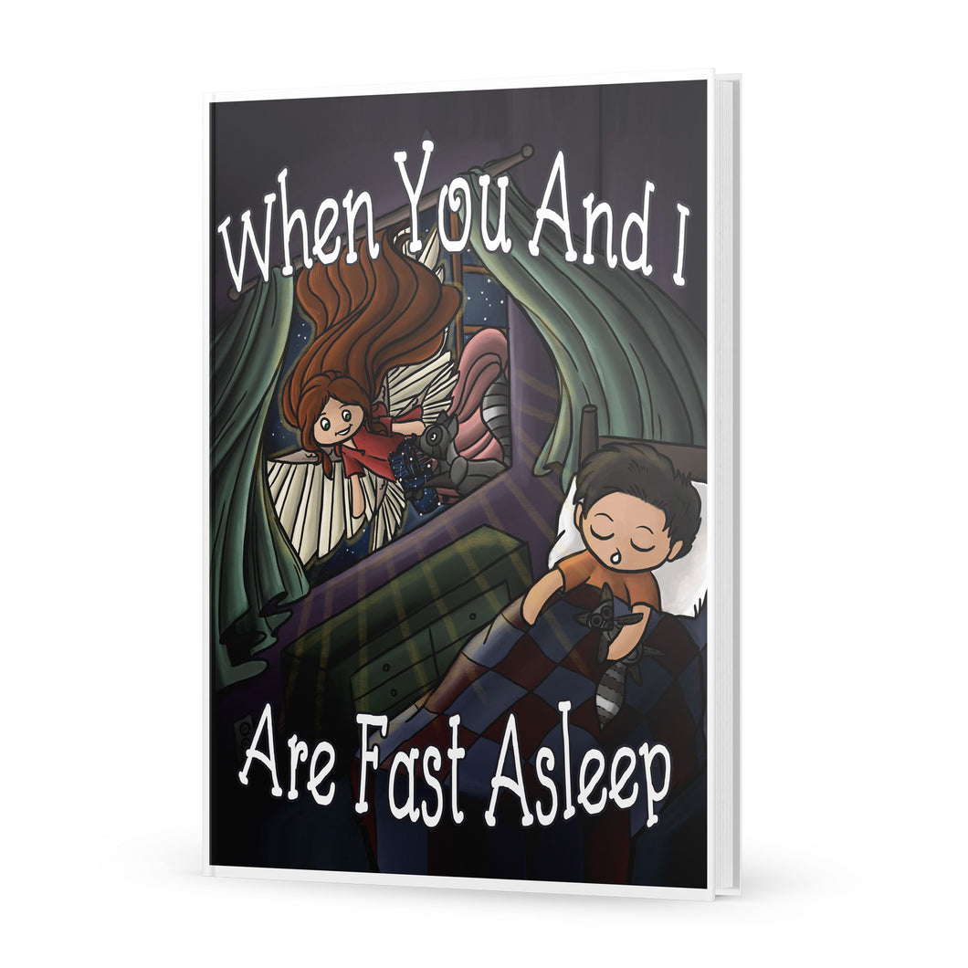 When You and I Are Fast Asleep: Illustrated Hardcover Book