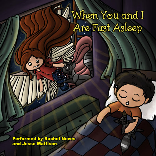 When You and I Are Fast Asleep: eBook with Song - Female Voice