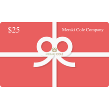 Load image into Gallery viewer, Instant MC Gift Card $25 USD - Meraki Cole Company