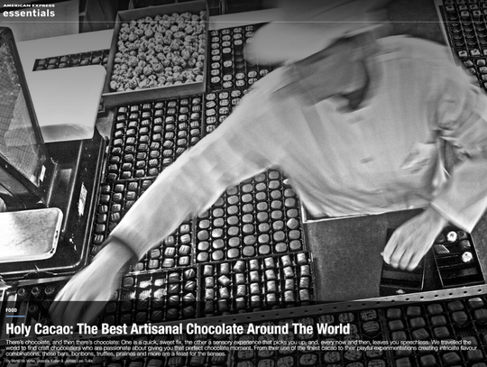 American Express Essentials Magazine listed us as one of the best Artisanal Chocolates in the World.