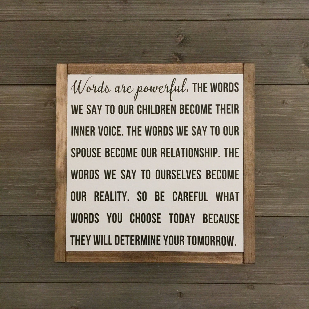 FRAMED WOOD SIGNS - WORDS ARE POWERFUL