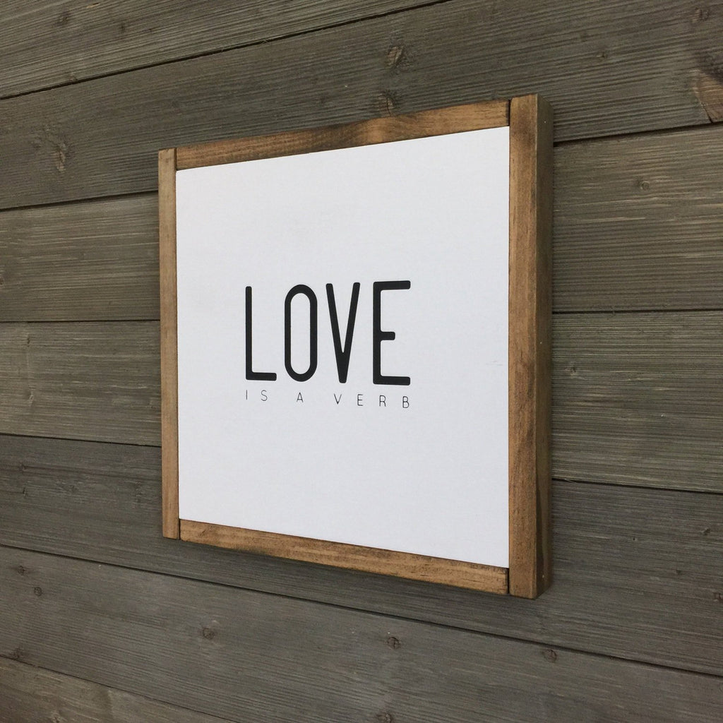 FRAMED WOOD SIGN - LOVE IS A VERB
