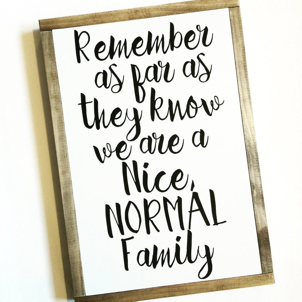 FRAMED WOOD SIGN - NORMAL FAMILY