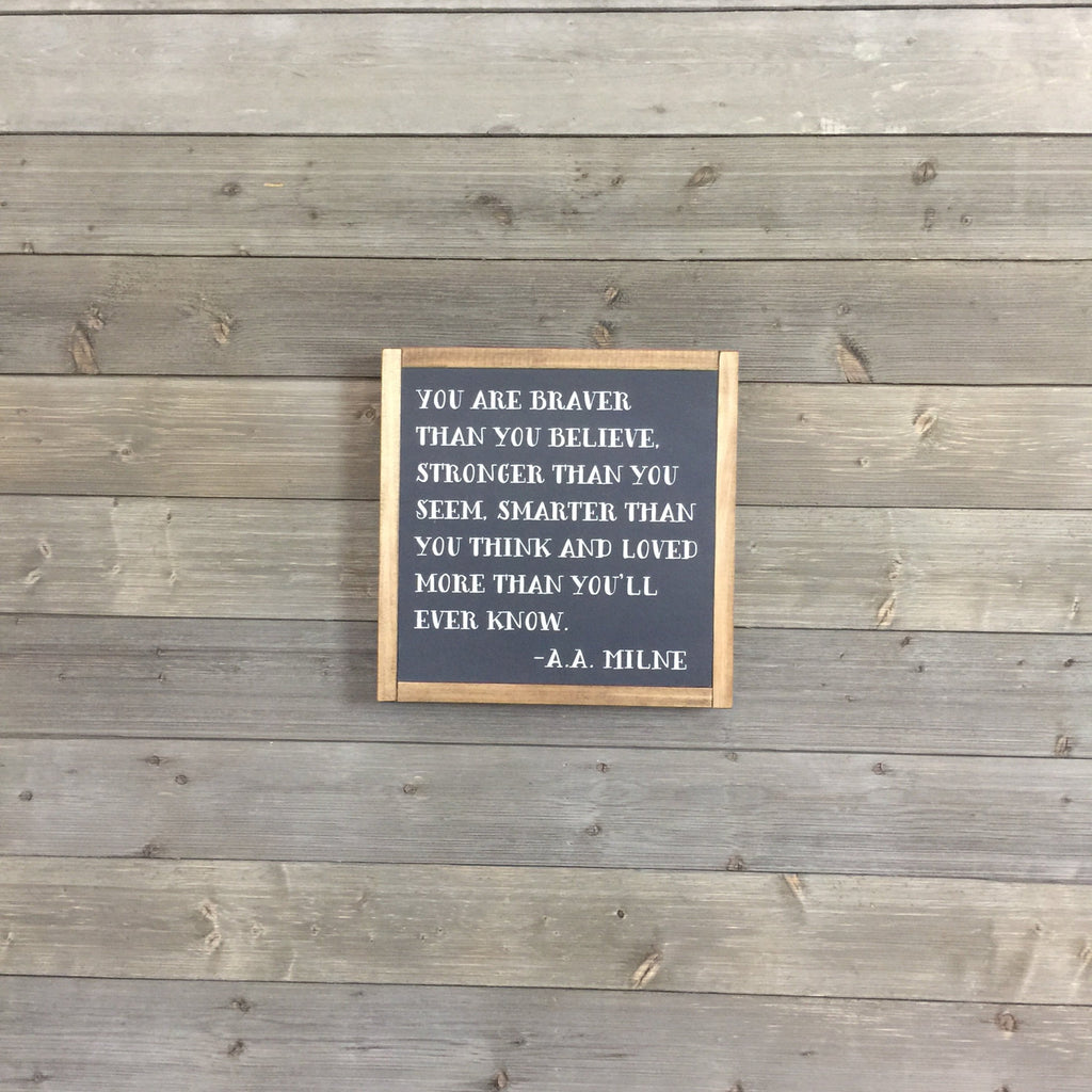 FRAMED WOOD SIGN - BRAVER