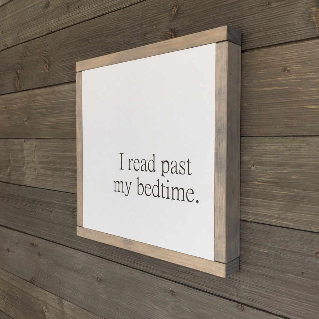 FRAMED WOOD SIGN - READ PAST BEDTIME