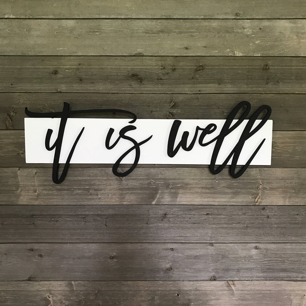 WOOD SIGN - 3D LETTERING - IT IS WELL