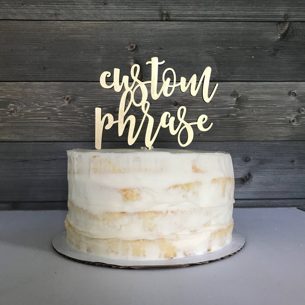CAKE TOPPER - CUSTOM WORDING