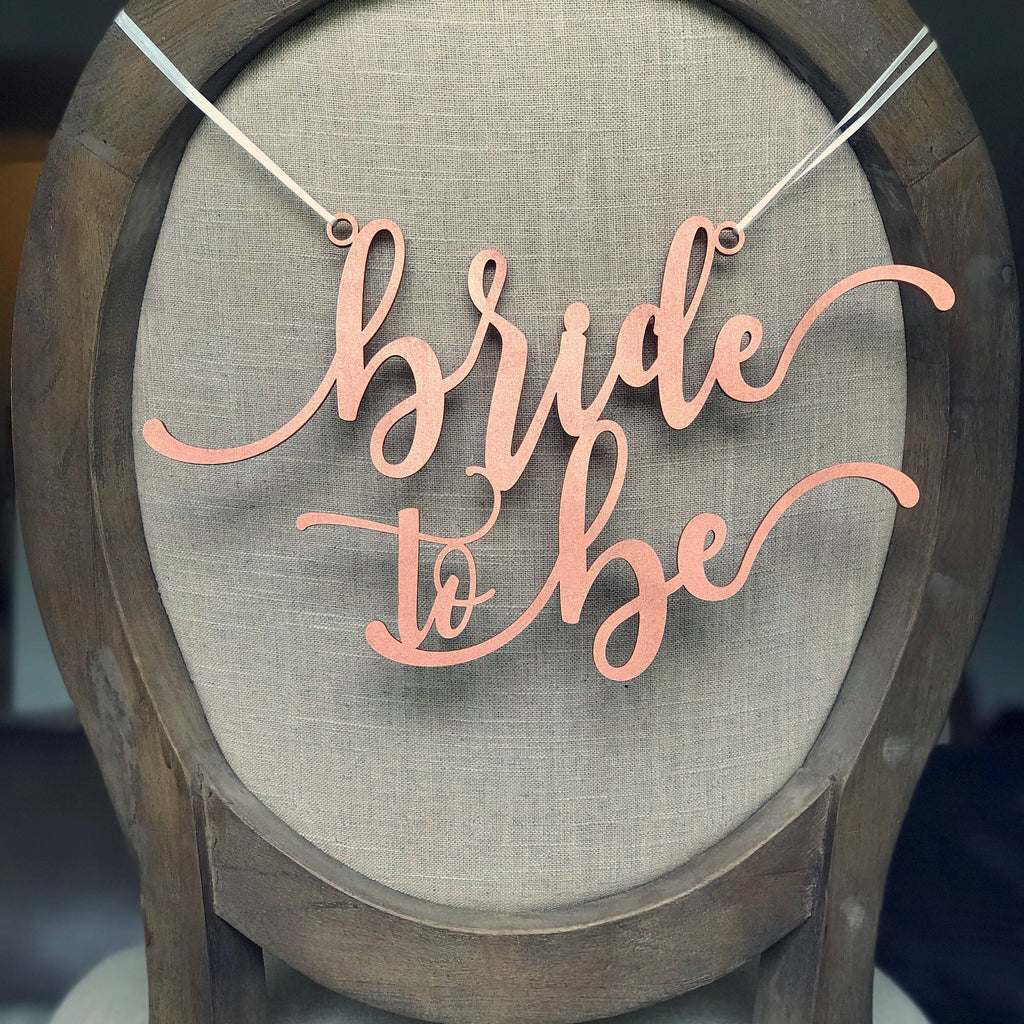 CHAIR HANGER - BRIDE TO BE