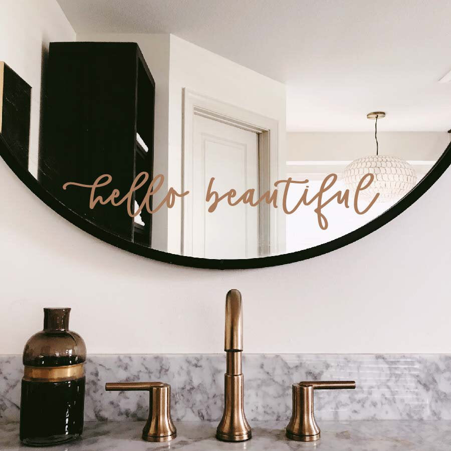 Mirror decal - hello beautiful