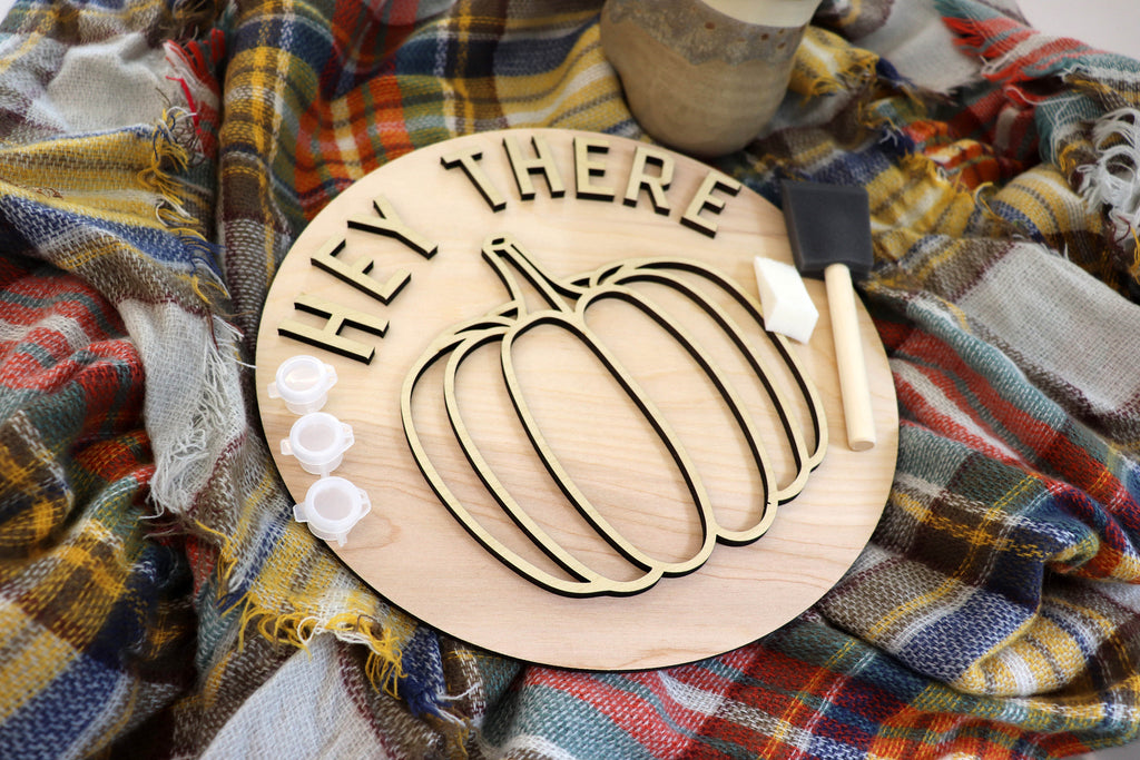 Fall DIY kit, wood holiday kit, craft kit, Wood cut outs, Hey there pumpkin, 11 inch round sign