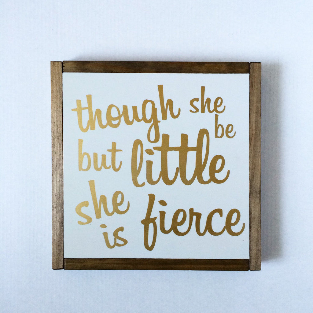 FRAMED WOOD SIGN - SHE IS FIERCE