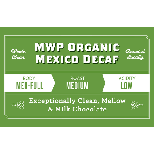 Decaf Organic Mexico Mountain Water Process