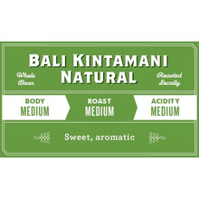 Load image into Gallery viewer, Bali Kintamani Natural