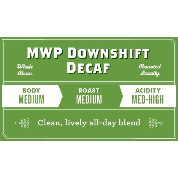 Downshift Decaf Mountain Water Process