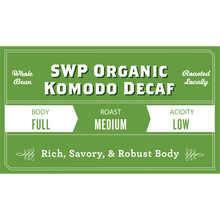 Load image into Gallery viewer, Komodo Organic Swiss Water Process Decaf
