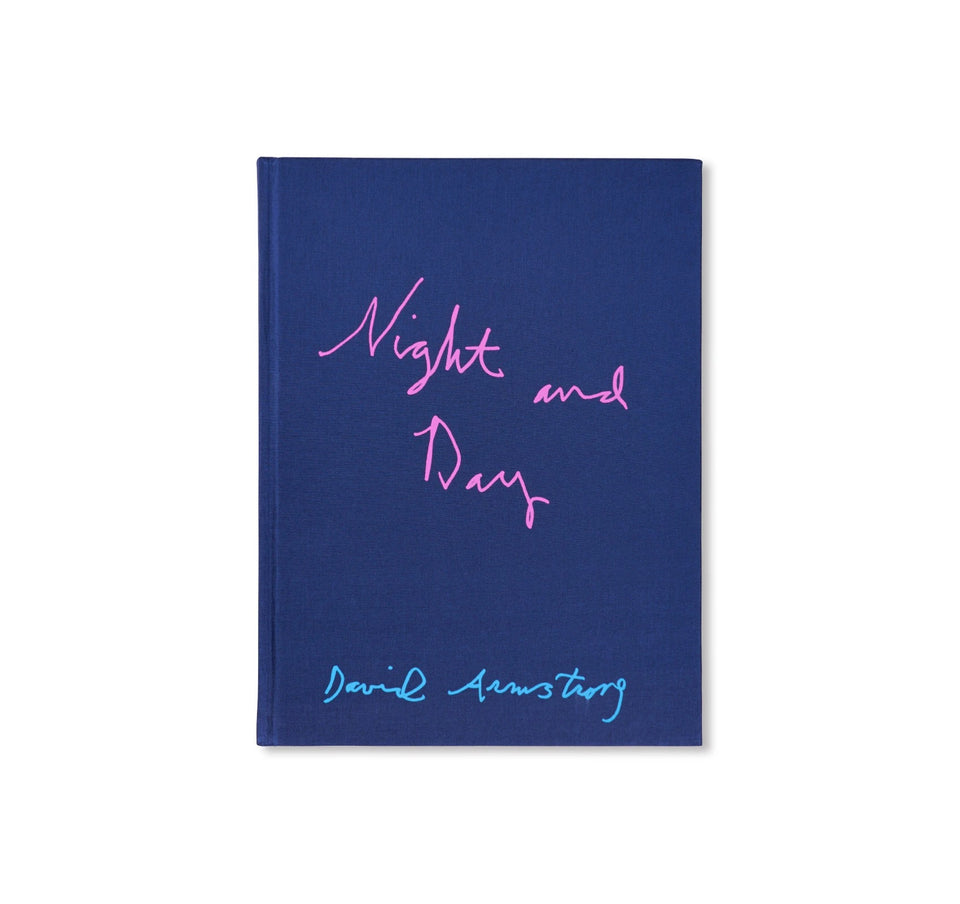 David Armstrong: NIGHT AND DAY