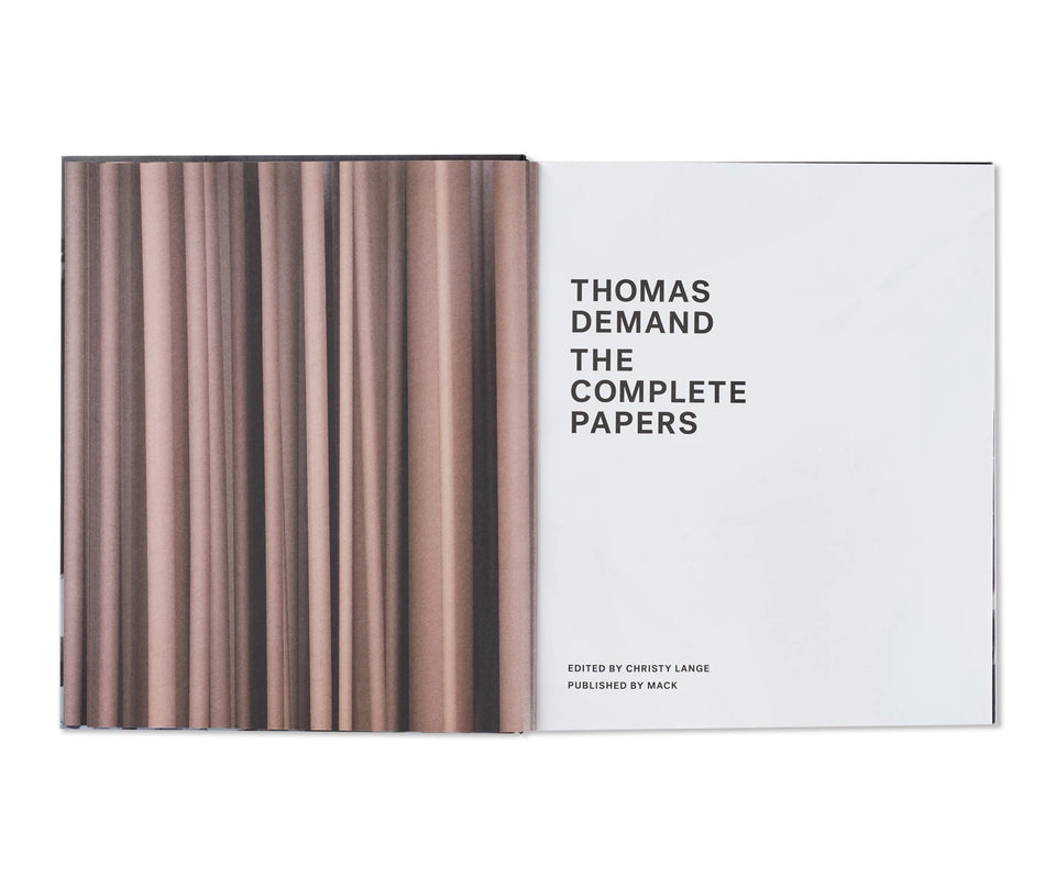 Thomas Demand: THE COMPLETE PAPERS