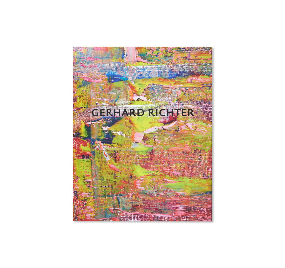 Gerhard Richter: ABSTRACT PAINTINGS AND DRAWINGS