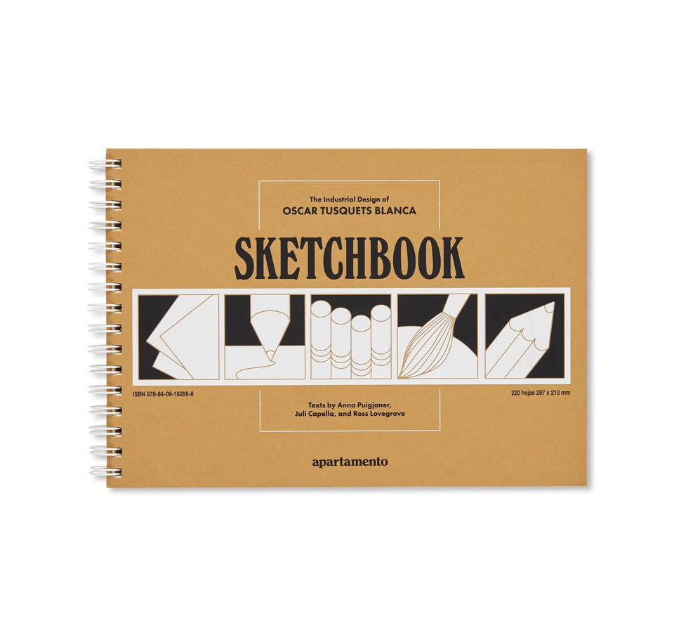 Oscar Tusquets Blanca: SKETCHBOOK-THE INDUSTRIAL DESIGN OF OSCAR TUSQUETS BLANCA