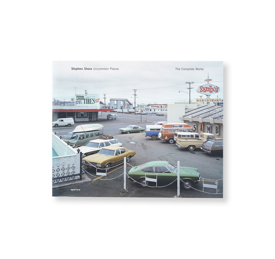 Stephen Shore: UNCOMMON PLACES THE COMPLETE WORKS