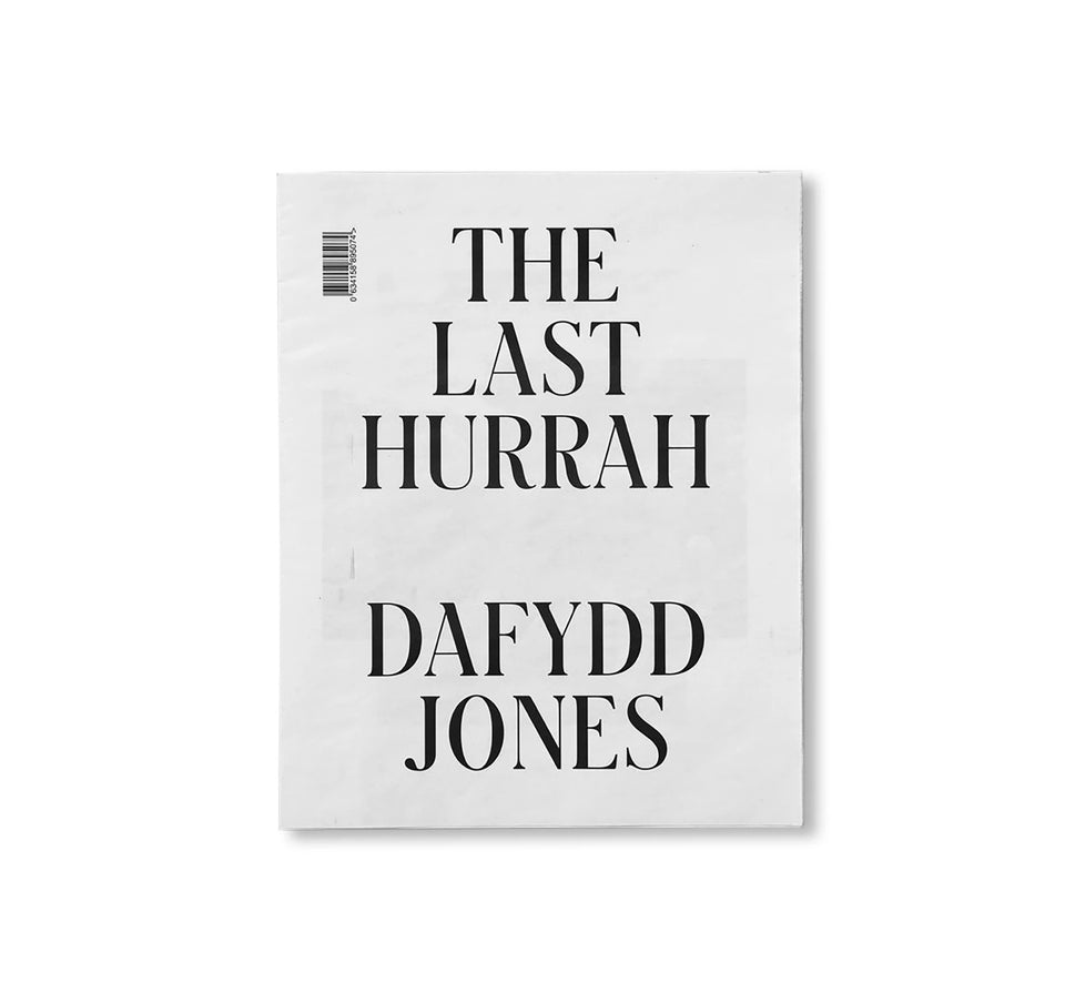 Dafydd Jones: THE LAST HURRAH