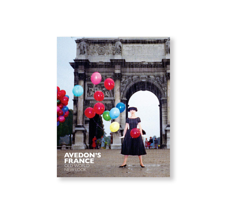 Richard Avedon: AVEDON'S FRANCE: OLD WORLD, NEW LOOK