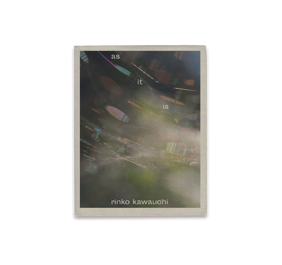 Rinko Kawauchi: AS IT IS