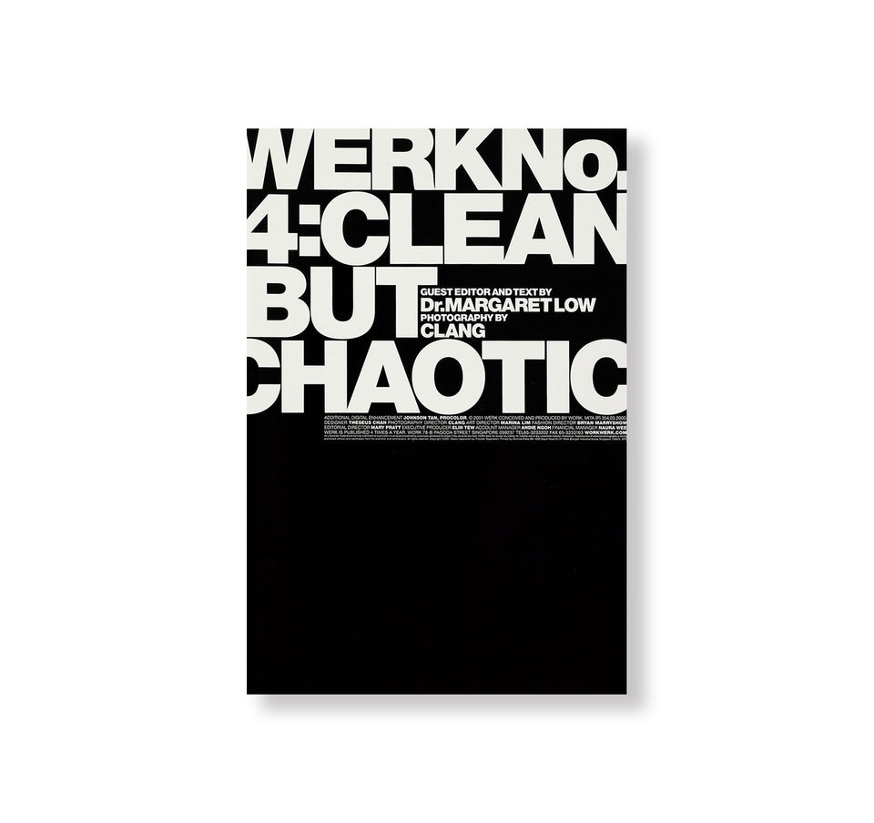 WERK No.4: CLEAN BUT CHAOTIC