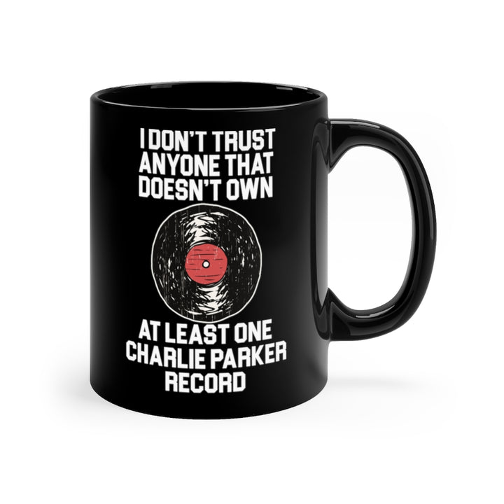 Charlie Parker Record Collector Coffee Mug Black 11oz
