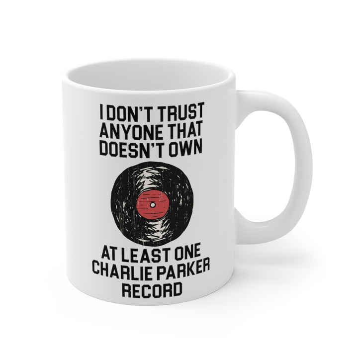 Charlie Parker Record Collector White Coffee Mug 11oz