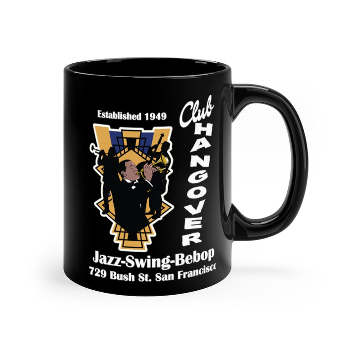 Club Hangover Jazz Swing Bebop Coffee Mug Black 11 oz