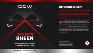 Dirty Cars Wanted Interior Sheen (TRADE)