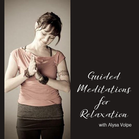 Relaxation Meditations with Alysa Volpe - MP3 version