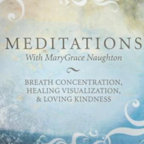Meditation with Marygrace Naughton - MP3 Version - Miraval Store