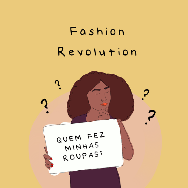 O movimento Fashion Revolution