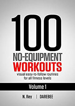 100 No-Equipment Workouts Vol. 1
