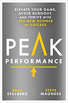 Peak Performance: Elevate Your Game, Avoid Burnout, and Thrive with the New Science of Success