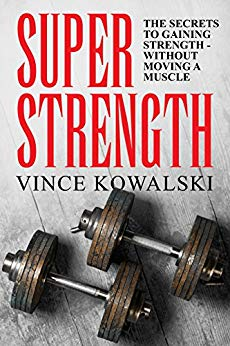 Super Strength: The Secret to Gaining Strength