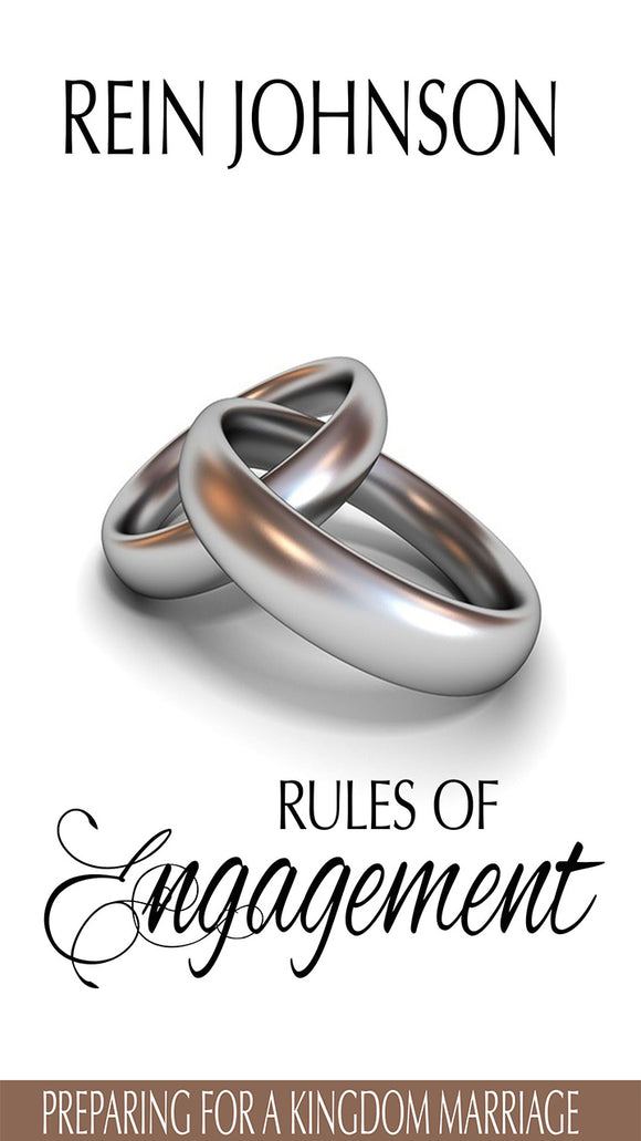 Rules of Engagement: Preparing For A Kingdom Marriage (Physical Book)
