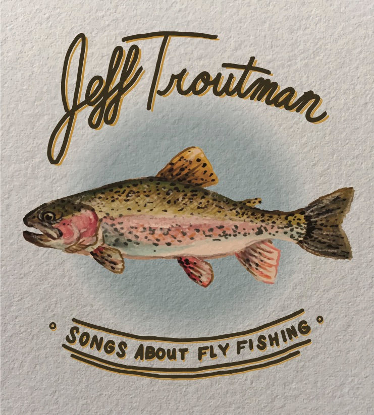 Songs About Fly Fishing Physical CD