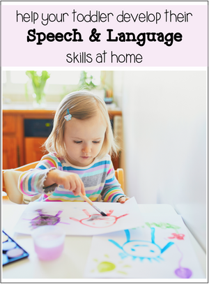 Build your toddlers language skills at home