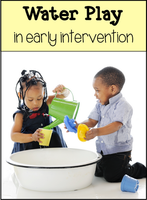Water Play in Early Intervention