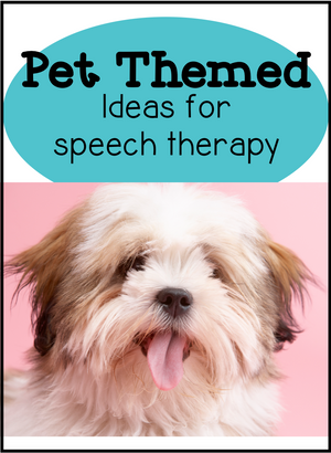 Pet Themed Speech Therapy Ideas