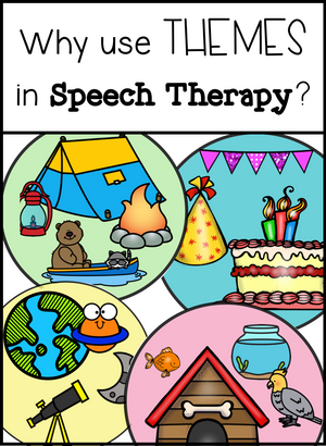 Why Use Themes in Speech Therapy?