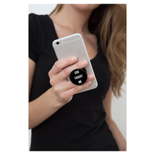 Load image into Gallery viewer, GOD TAUGHT ME - PopSocket (Phone Holder)