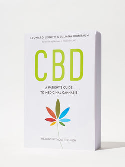 CBD: A Patient's Guide To Medical Cannabis