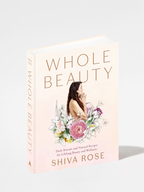 Whole Beauty: Daily Rituals and Natural Recipes for Lifelong Beauty and Wellness Front Cover